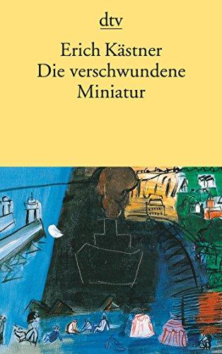 9783423110099: Die Verschwundene Miniatur