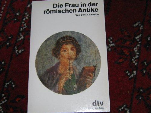 9783423110426: Die Frau in der römischen Antike