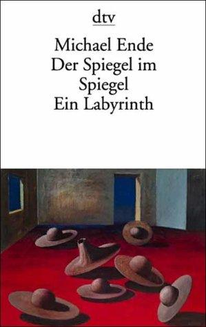 9783423113045: Der Spiegel Im Spiegel Ein Labyrinth