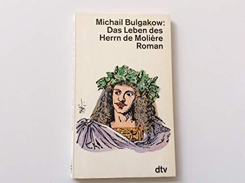 9783423113663: Das Leben des Herrn de Molière. Roman