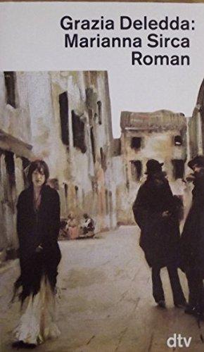 Marianna Sirca. Roman.: Deledda, Grazia
