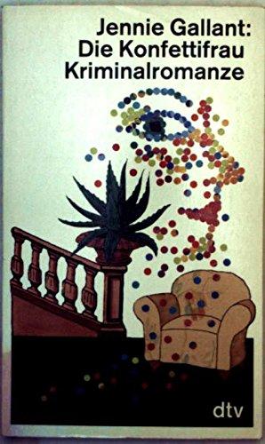 Die Konfettifrau: Kriminalromanze. (3423115211) by Smith, Joan