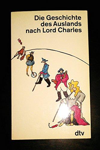 9783423115513: Die Geschichte des Auslands nach Lord Charles