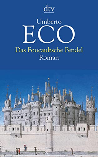 9783423115810: Das Foucaultsche Pendel (Fiction, Poetry & Drama) (German Edition)