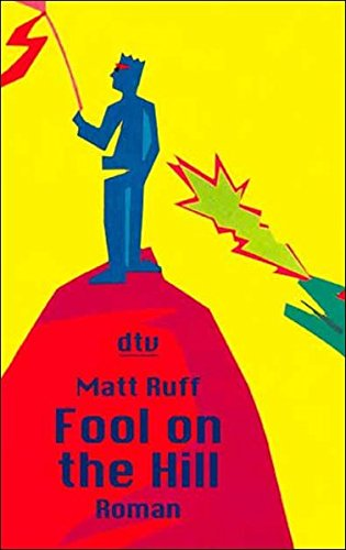 Fool on the Hill - Ruff, Matt, Bandini König und Giovanni Ditte