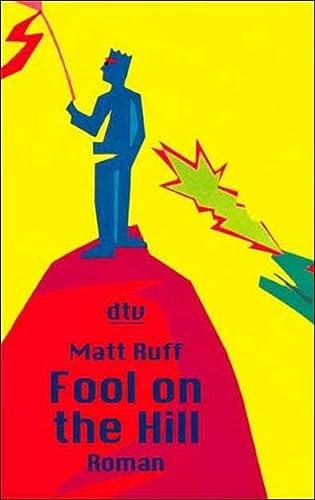 Fool on the Hill. Roman. - Ruff, Matt