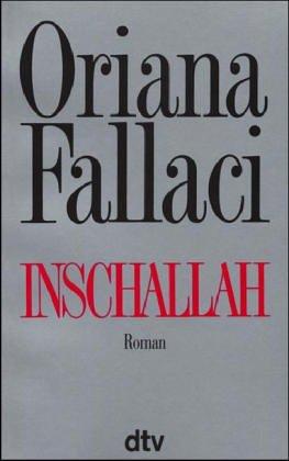 Inschallah. Roman. - Fallaci, Oriana
