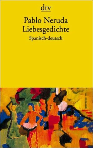 9783423118170: Liebesgedichte ---- Bilingual Edition Spanish + German