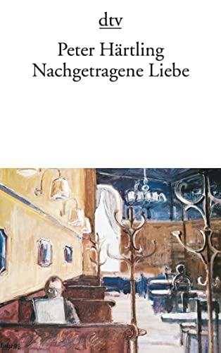 9783423118279: Nachgetragene Liebe (Fiction, Poetry & Drama) (German Edition)