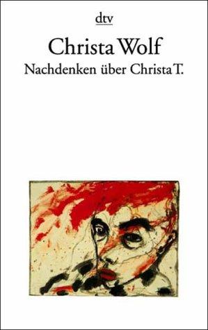 9783423118347: Nachdenken Uber Christa T (German Edition)