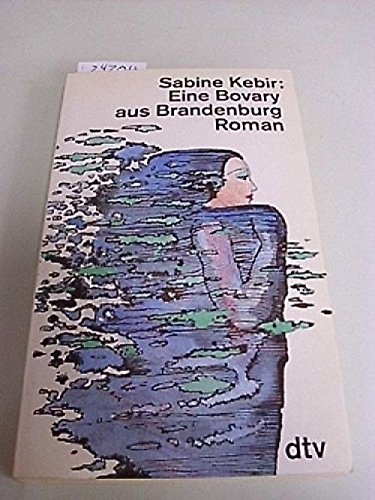 9783423118668: Eine Bovary Aus Brandenburg (Fiction, Poetry & Drama) (German Edition)