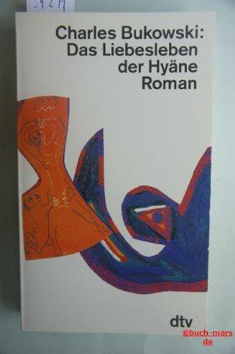 9783423118873: Das Liebesleben der Hyäne. Roman. Sommeraktion '94