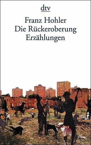 9783423120081: Die Ruckeroberung Erzahlungen (German Edition)