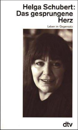 9783423120463: Das gesprungene Herz: Leben im Gegensatz (German Edition)