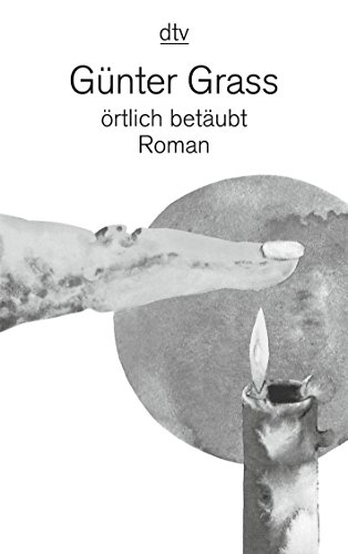 Ortlich Betaubt (Fiction, Poetry & Drama): Grass