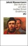 9783423120807: Der Aufruhr Um Den Junker Ernst Erzahlung