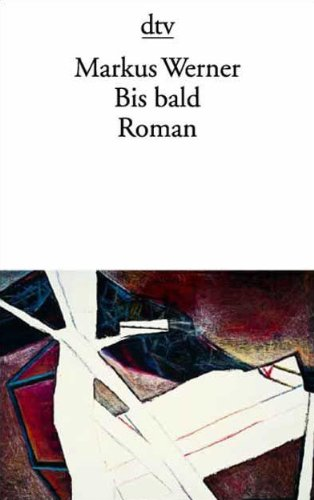 9783423121125: Bis Bald Roman (German Edition)