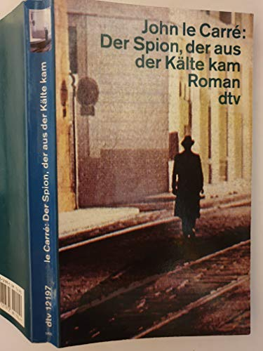 9783423121972: Der Spion, Der Aus Der Kälte Kam: Roman