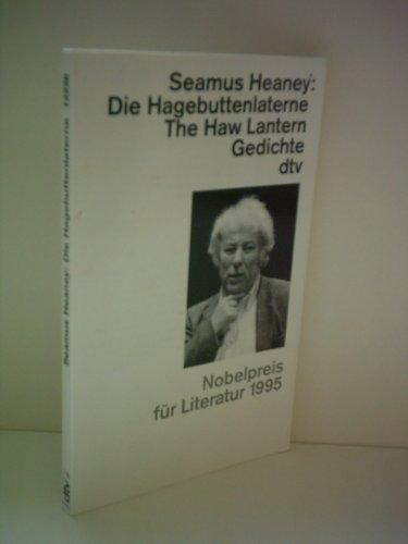 Die Hagebuttenlaterne. The Haw Lantern. Gedichte.: Heaney, Seamus