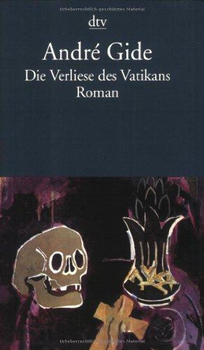 Die Verliese des Vatikans: Gide, Andre