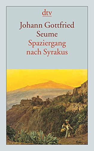 9783423123785: Spaziergang nach Syrakus im Jahre 1802