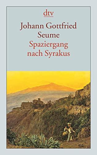 9783423123785: Spaziergang nach Syrakus im Jahre 1802: 12378