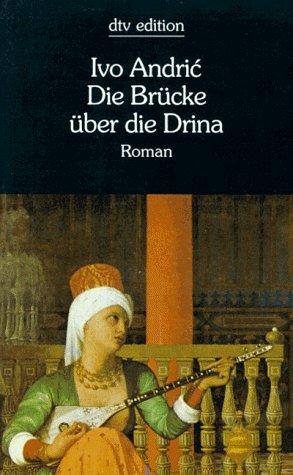 9783423123853: Die Brücke über die Drina