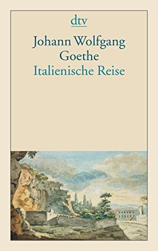 Italienische Reise (German Edition): Johann Wolfgang von
