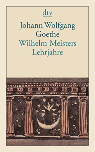 9783423124041: Ullstein Taschenbucher: Wilhelm Meisters Lehrjahre