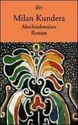 Abschiedswalzer : Roman. Aus dem Tschech. von Susanna Roth / dtv ; 12429 - Kundera, Milan