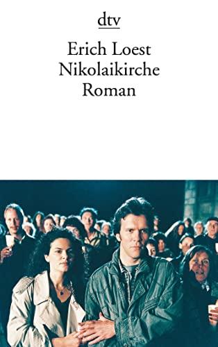 Nikolaikirche : Roman. dtv ; 12448 - Loest, Erich
