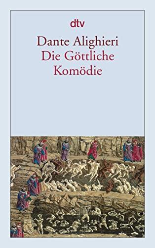 Die Göttliche Komödie - Alighieri, Dante und Wilhelm G. Hertz