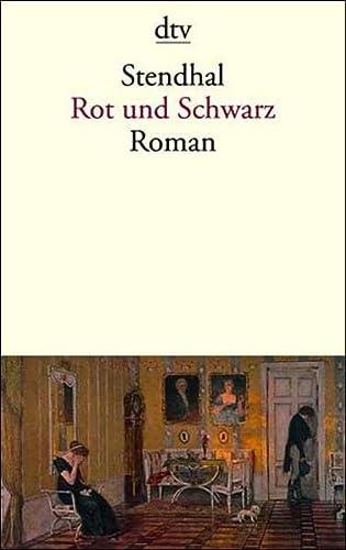 Rot und Schwarz. Chronik des 19. Jahrhunderts - Stendhal