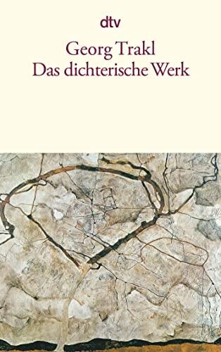 Das dichterische Werk: 12496: Trakl, Georg