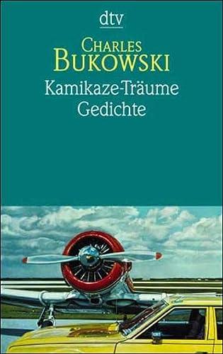 9783423125109: Kamikaze-Tr�ume. Gedichte