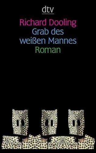 9783423125147: Grab des weissen Mannes: Roman