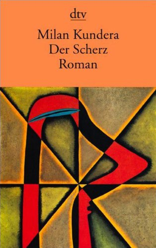 9783423125215: Der Scherz: Roman (German Edition)