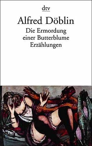 9783423125345: Die Ermordung Einer Butterblume Ezrahlungen