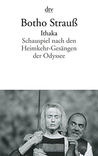 9783423125956: Ithaka. Schauspiel nach den Heimkehr- Gesängen der Odyssee.