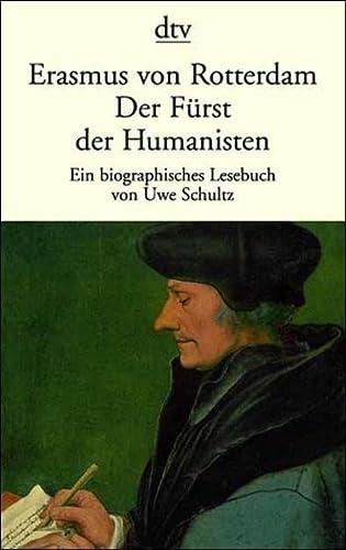 9783423126083: Erasmus von Rotterdam. Der Fürst der Humanisten.