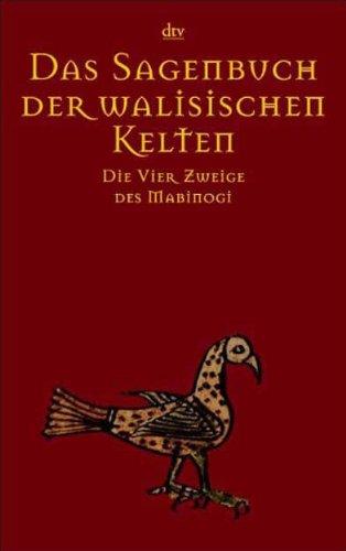 Das Sagenbuch der walisischen Kelten. Die vier: Bernhard Maier