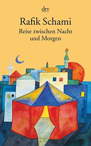 9783423126359: Reise zwischen Nacht und Morgen.