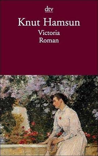 Victoria. Die Geschichte einer Liebe. (3423126396) by Hamsun, Knut