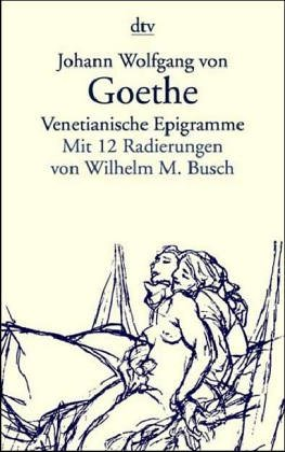 Venetianische Epigramme.: Goethe, Johann Wolfgang