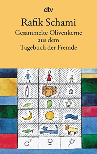 9783423127714: Gesammelte Olivenkerne aus dem Tagebuch der Fremde.