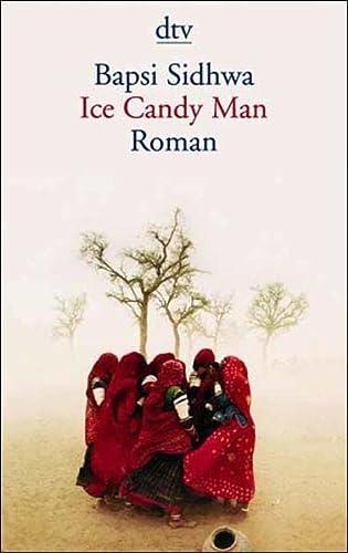 Ice Candy Man.: Sidhwa, Bapsi