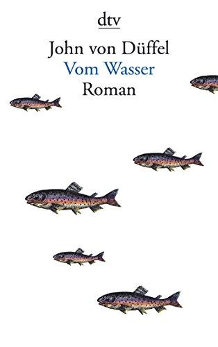 9783423127998: Vom Wasser: Roman (German Edition)
