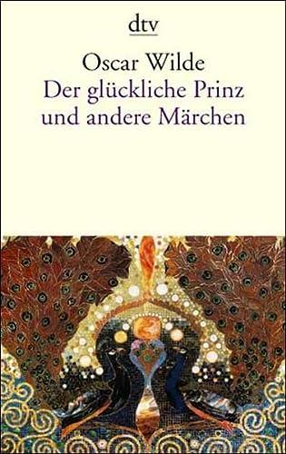Der gl?ckliche Prinz und andere M?rchen.: Wilde, Oscar, Klitsch,