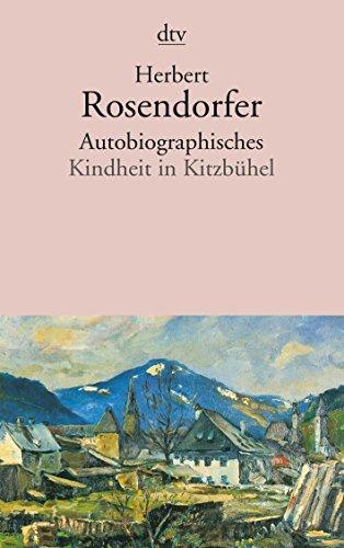 9783423128728: Autobiographisches: Kindheit in Kitzb�hel und andere Geschichten