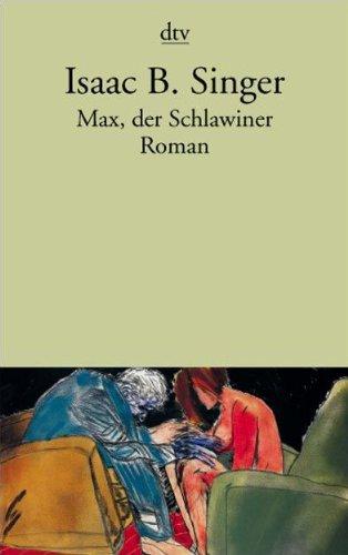 Max, der Schlawiner: Roman 1. Oktober 2002,